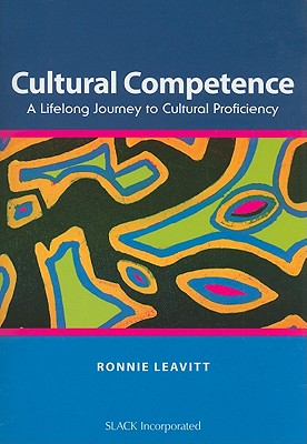 Cultural Competence By Leavitt, Ronnie, Ph.D.